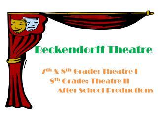 Beckendorff  Theatre