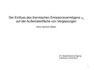 Der Einfluss des thermischen Emissionsvermögens  e o auf der Außenoberfläche von Verglasungen