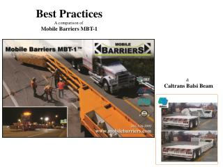 Best Practices A comparison of  Mobile Barriers MBT-1