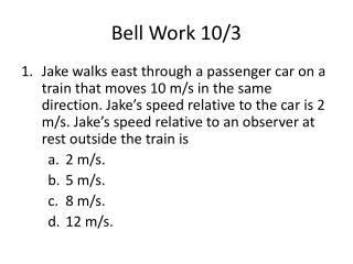 Bell Work 10/3