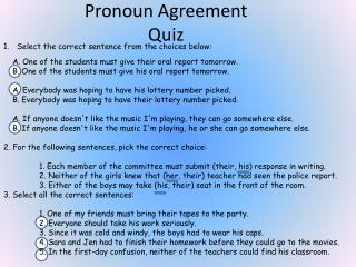 Pronoun Agreement Quiz