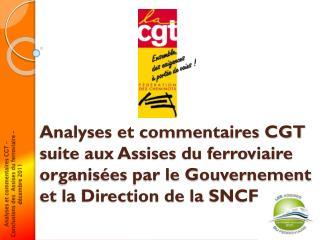 Analyses et commentaires CGT –  Conclusions des  Assises du ferroviaire – décembre 2011