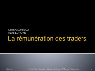 La r�mun�ration des traders