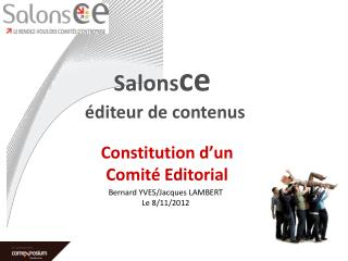 Constitution d�un Comit� Editorial