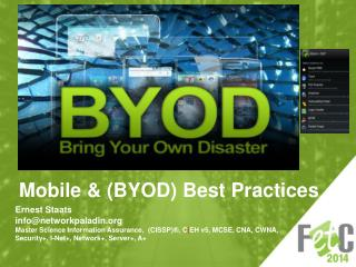 Mobile  & (BYOD)  Best Practices