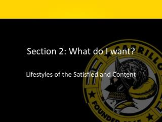 Section 2: What do I want?