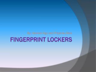 Fingerprint Lockers