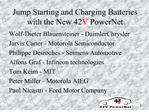 Jump Starting and Charging Batteries with the New 42V PowerNet