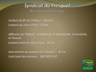 Syndicat du Fresquel B assin  V ersant du Tréboul