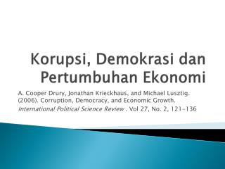 Korupsi ,  Demokrasi dan Pertumbuhan Ekonomi