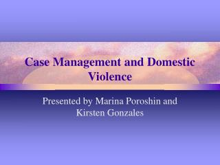 Case Management and Domestic Violence
