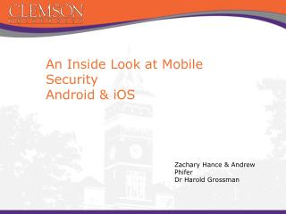 An Inside Look at Mobile Security Android & iOS