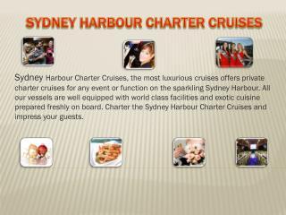 Sydney Harbour Charter Cruises