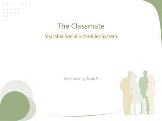 The Classmate