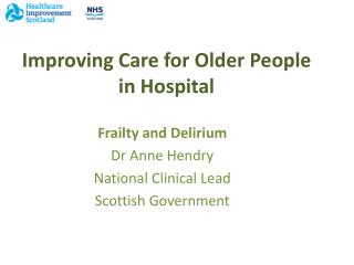 Improving Care for Older People  in Hospital