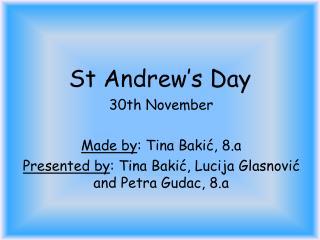 St Andrew's Day .