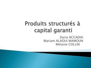 Produits structurés à capital garanti