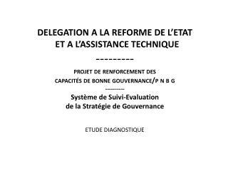 VOLET  1: Analyse du cadre conceptuel de la gouvernance Consultant: Professeur Bachir Wade