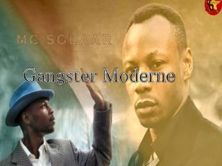 Gangster  Moderne