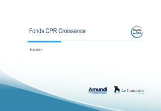 Fonds CPR Croissance