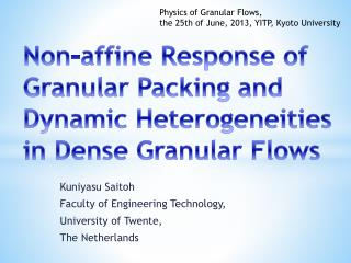 Non- affine  Response of  G ranular P acking and Dynamic Heterogeneities  in  Dense Granular Flows