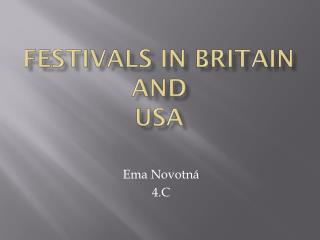 festivals  in  Britain and USA