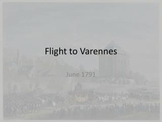 Flight to  Varennes