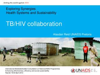 Exploring Synergies Health Systems and Sustainability TB/HIV collaboration