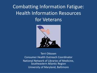 Combatting Information Fatigue: Health Information Resources  for Veterans