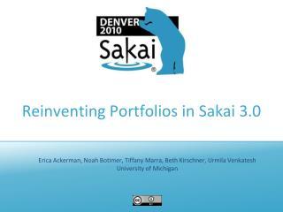 Reinventing Portfolios in Sakai 3.0