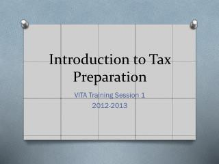 Introduction to Tax Preparation