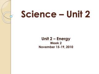 Science � Unit 2