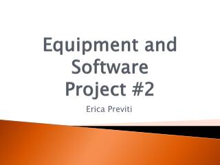 Equipment and Software Project #2