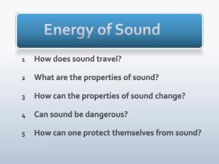 Energy of Sound
