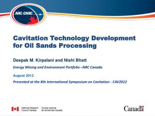Cavitation Technology Development for Oil Sands Processing