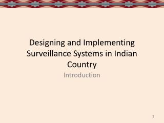Designing and Implementing Surveillance Systems in Indian Country