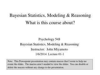 Bayesian Statistics, Modeling & Reasoning What is this course about?