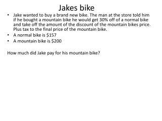 Jakes bike