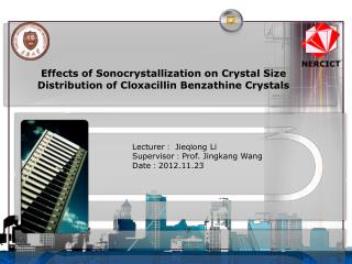 Effects of  Sonocrystallization  on Crystal Size Distribution of  Cloxacillin Benzathine  Crystals