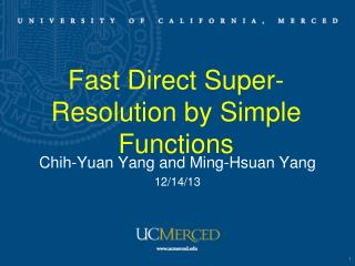 Fast Direct Super-Resolution by Simple Functions