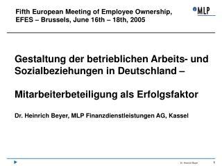Gestaltung der betrieblichen Arbeits- und Sozialbeziehungen in Deutschland     Mitarbeiterbeteiligung als Erfolgsfaktor