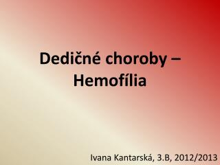 Dedičné choroby – Hemofília