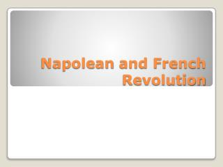 Napolean  and French Revolution