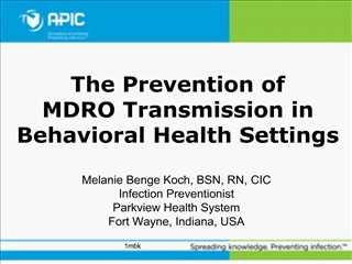 The Prevention of MDRO Transmission in Behavioral Health Settings