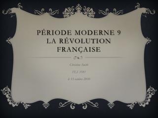 P�riode moderne 9 La R�volution fran�aise