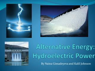Alternative Energy: Hydroelectric Power