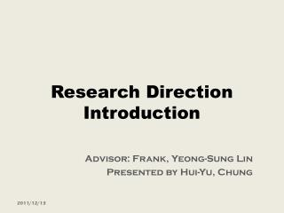 Research Direction Introduction