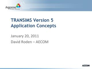 TRANSIMS Version 5 Application Concepts