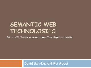Semantic Web Technologies