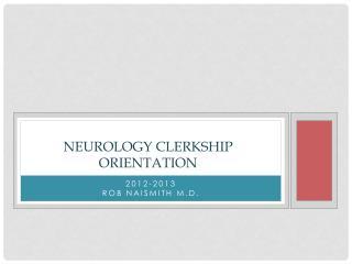 Neurology Clerkship Orientation